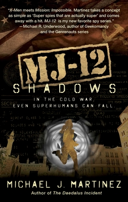 Mj-12: Shadows: A Majestic-12 Thriller Cover Image