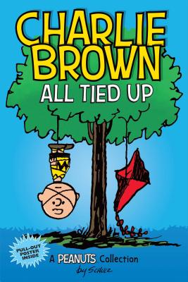 Charlie Brown: All Tied Up: A PEANUTS Collection (Peanuts Kids #13) Cover Image