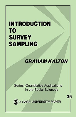 Introduction to Survey Sampling (Quantitative Applications in the Social Sciences #35) Cover Image