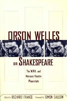 Cover for Orson Welles on Shakespeare