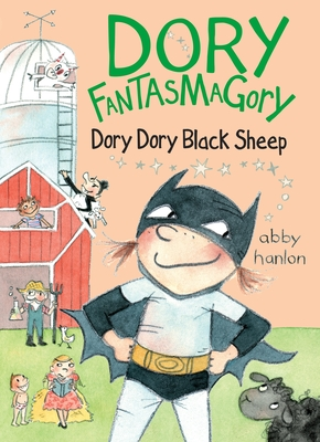 Dory Fantasmagory: Dory Dory Black Sheep Cover Image