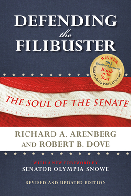 Defending the Filibuster, Revised and Updated Edition: The Soul of the Senate Cover Image