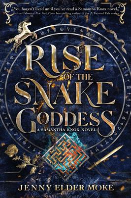 Cover for Rise of the Snake Goddess (A Samantha Knox Novel)