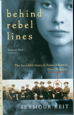 Behind Rebel Lines: The Incredible Story of Emma Edmonds, Civil War Spy (Great Episodes) Cover Image