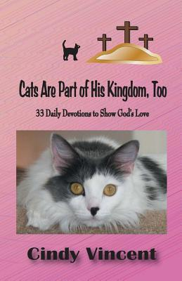 Cats Are Part of His Kingdom, Too Cover Image