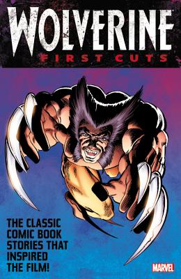 Wolverine: First Cuts Cover Image