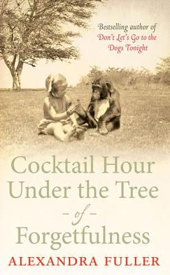 Cocktail Hour Under the Tree of Forgetfulness Cover