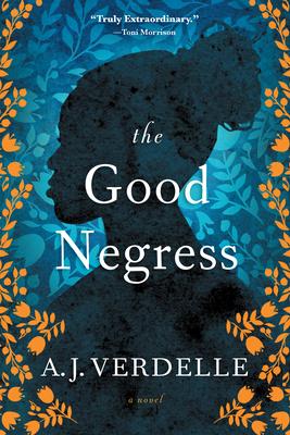 The Good Negress: A Novel Cover Image