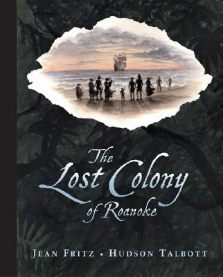 The Lost Colony of Roanoke Cover Image