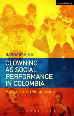 Clowning as Social Performance in Colombia Cover Image