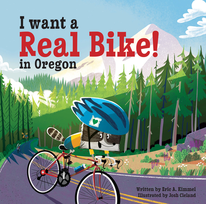 Cover for I Want a Real Bike in Oregon