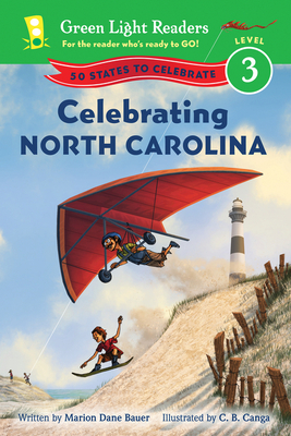 Celebrating North Carolina: 50 States to Celebrate (Green Light Readers Level 3) Cover Image