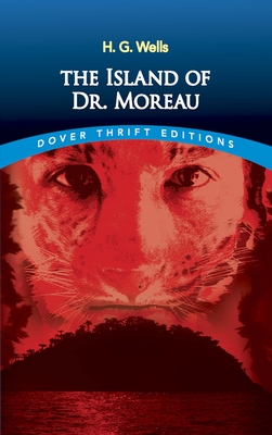 The Island of Dr. Moreau (Dover Thrift Editions) Cover Image