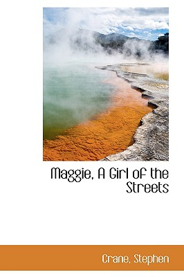 Cover for Maggie, a Girl of the Streets
