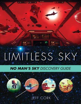 Limitless Sky: No Man's Sky Unofficial Discovery Guide Cover Image