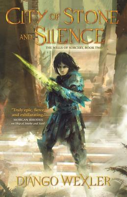City of Stone and Silence (The Wells of Sorcery Trilogy #2) Cover Image