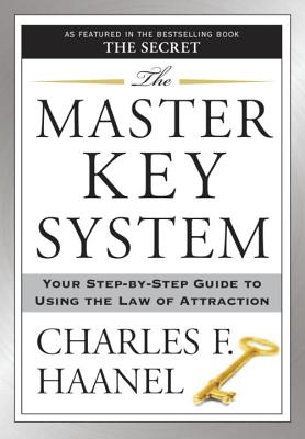 The Master Key System: Your Step-by-Step Guide to Using the Law of Attraction Cover Image
