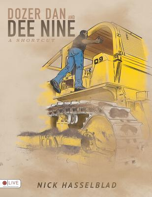 Dozer Dan and Dee Nine Cover Image