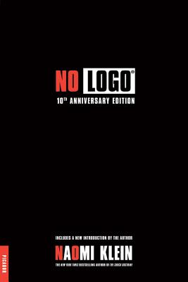 No Logo: No Space, No Choice, No Jobs Cover Image