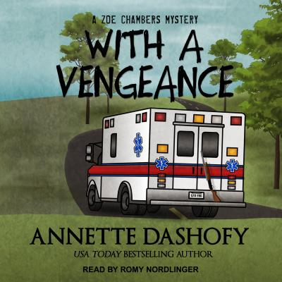 Cover for With a Vengeance (Zoe Chambers Mystery #4)