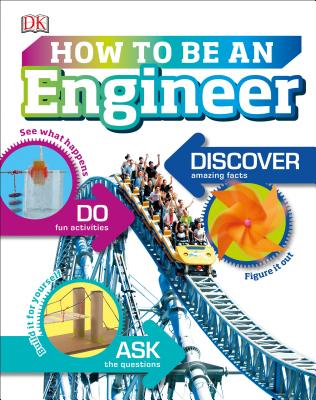 How to Be an Engineer by DK