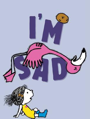 I'm Sad (The I'm Books) Cover Image