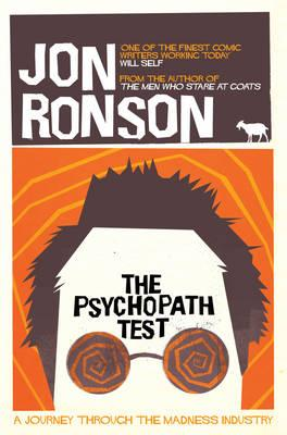 Psychopath Test: A Journey Through the Madness Industry Cover Image