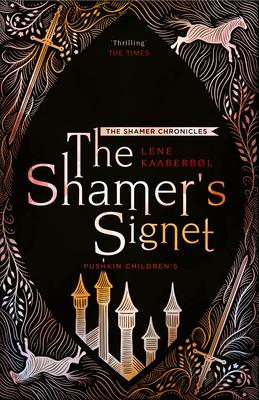 The Shamer's Signet: Book 2 (The Shamer Chronicles #2) Cover Image
