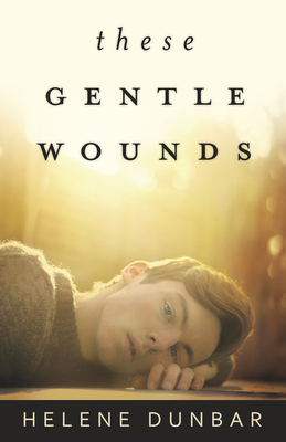 These Gentle Wounds Cover