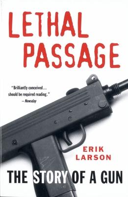 Lethal PassageErik Larson