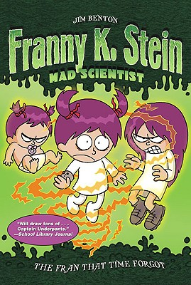 The Fran That Time Forgot (Franny K. Stein #4) Cover Image