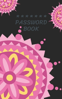 Internet Password Book with Tabs Keeper Manager And Organizer You All Password Notebook Mandala: Internet password book password organizer with tabs a Cover Image