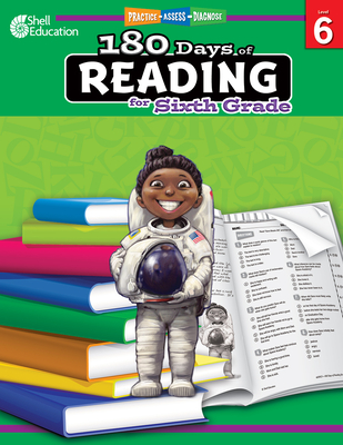 180 Days of Reading for Sixth Grade: Practice, Assess, Diagnose (180 Days of Practice) Cover Image