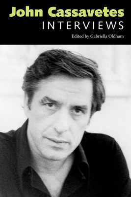 John Cassavetes: Interviews (Conversations with Filmmakers) Cover Image
