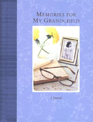 Memories for My Grandchild Cover Image
