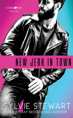 New Jerk in Town: A Hot Romantic Comedy Cover Image