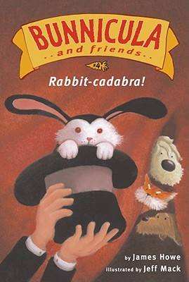 Rabbit-cadabra! (Bunnicula and Friends #4) Cover Image
