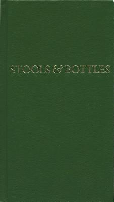 Stools and Bottles: A Study of Character Defects - 31 Daily Meditations Cover Image