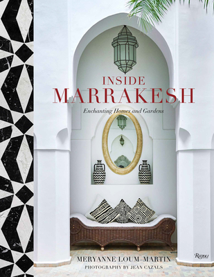 Inside Marrakesh: Enchanting Homes and Gardens Cover Image