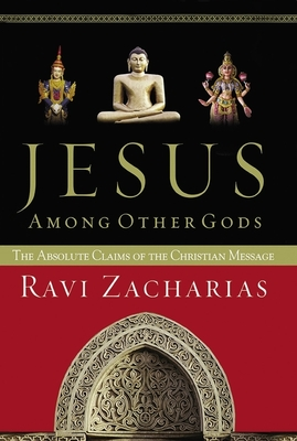 Jesus Among Other Gods: The Absolute Claims of the Christian Message Cover Image