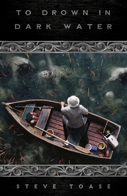Cover for To Drown in Dark Water