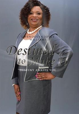 Destined to Make It: Destiny Awaits You Cover Image