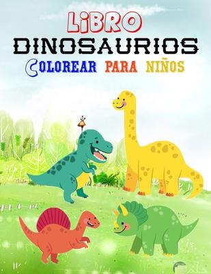 Libro Dinosaurios Colorear Para Ninos Libro Para Colorear De Dinosaurios Para Ninos Con Datos Curiosos 4 8 Anos Paperback The Book Stall Te traemos los mejores juegos de dinosaurios para que el mundo jurásico nunca ¡diversión asegurada con nuestros juegos de dinosaurios! libro dinosaurios colorear para ninos