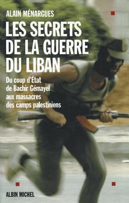 Secrets de La Guerre Du Liban (Les) (Histoire #6064) Cover Image