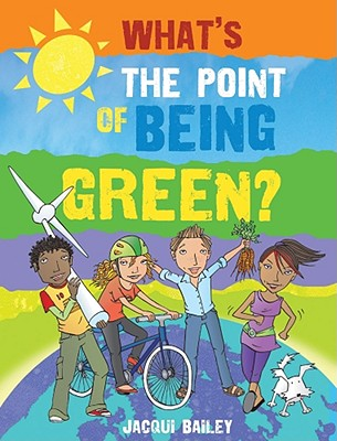 What's the Point of Being Green? Cover