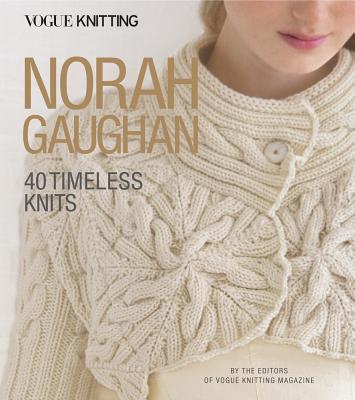 Vogue(r) Knitting: Norah Gaughan: 40 Timeless Knits (Vogue Knitting) Cover Image