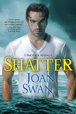 Cover for Shatter (Phoenix Rising #4)
