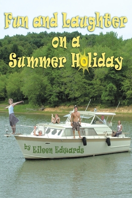 Fun and Laughter On Our SUMMER HOLIDAY Cover Image