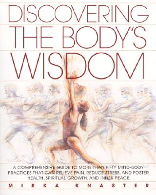 Discovering the Body's Wisdom Cover