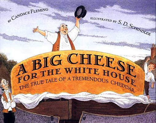 A Big Cheese for the White House Cover